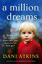 A Million Dreams: An absolutely heartbreaking page turner (English Edition)