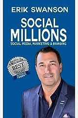 Social Millions: Social Media, Marketing & Branding Kindle Edition