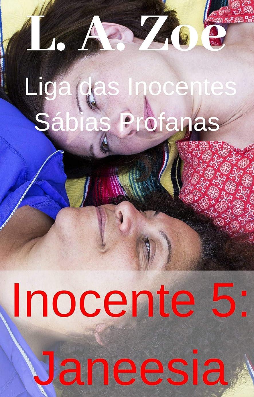 血まみれベジタリアンほんのInocente 5: Janeesia (Portuguese Edition)