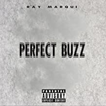 Perfect Buzz [Explicit]