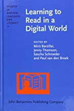 Learning to Read in a Digital World (Studies in Written Language and Literacy)