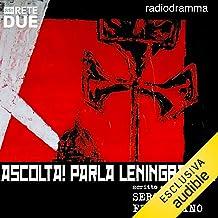 Ascolta! Parla Leningrado