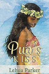 Pua's Kiss (Lauele Fractured Folktales Book 1) Kindle Edition