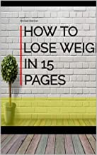 How To Lose Weight in 15 Pages