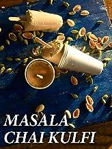 Clip: Masala Chai Kulfi