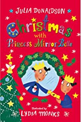 Christmas with Princess Mirror-Belle Kindle Edition