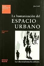 La Humanización del Espacio Urbano - Volume 9