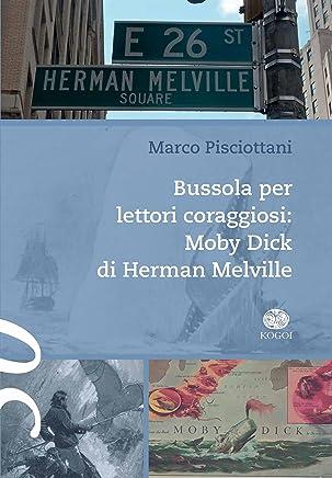 Bussola per lettori coraggiosi: Moby Dick di Herman Melville