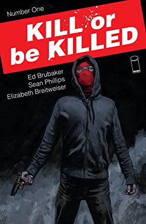 Kill Or Be Killed #1 (English Edition)