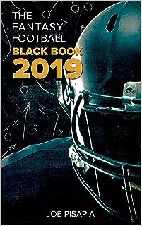 The Fantasy Football Black Book 2019 (Fantasy Black Book 14)