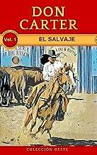 EL SALVAJE: La nueva novela del Oeste (RIVER WALLACE (EL SALVAJE) nº 1)