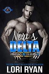 Nori's Delta (Special Forces: Operation Alpha) (Delta Team Three Book 1) Kindle Edition