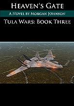 TULA WARS: Heaven's Gate