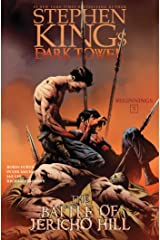 The Battle of Jericho Hill (Stephen King's The Dark Tower: Beginnings Book 5) Kindle Edition