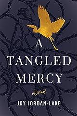 A Tangled Mercy: A Novel Kindle Edition