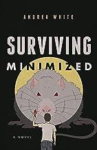 Surviving Minimized