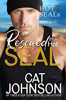 Rescued by a Hot SEAL: A Reluctant Hero Romance (Hot SEALs)