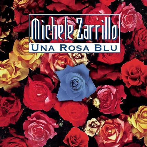mp3 una rosa blu zarrillo michele