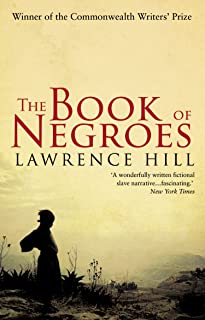 The Book of Negroes: The award-winning classic bestseller