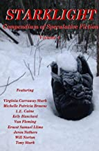 StarkLight 4: An Anthology of Speculative Fiction (StarkLight Anthology)