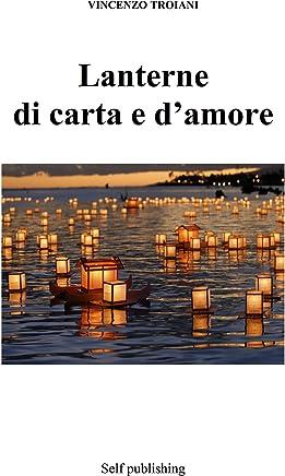 Lanterne  di carta e d'amore