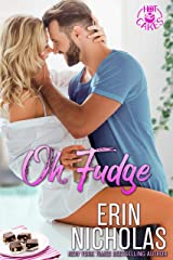 Oh, Fudge (a One Night Stand Small Town Rom Com) (Hot Cakes Book 5) Kindle Edition