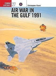 Air War in the Gulf 1991(Osprey Combat Aircraft 27)