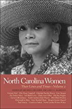 North Carolina Women: Their Lives and Times, Volume 2 (Southern Women: Their Lives and Times Ser. Book 14)