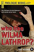 Who Has Wilma Lathrop? (Prologue Crime)