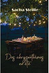 Des chrysanthèmes en été Format Kindle