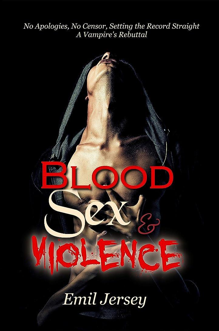 スポーツ反対に世界の窓Blood Sex and Violence, A Vampire's Rebuttal: The Rabbit Saga Collection (English Edition)