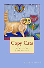 Copy Cats (Crazy Cat Lady Cozy Mystery Series Book 2)