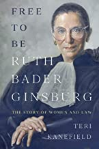 Free to Be Ruth Bader Ginsburg: The Story of Women and Law PDF
