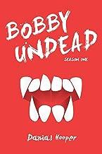 Bobby Undead: Season One