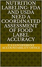 Nutrition Labeling: FDA and USDA Need a Coordinated Assessment of Food Label Accuracy