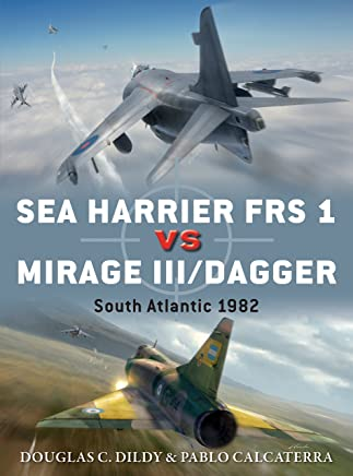 8333b844dc68 Sea Harrier FRS 1 vs Mirage III Dagger  South Atlantic 1982 (Duel Book