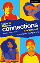 National Theatre Connections Monologues: Speeches for Young Actors (Play Anthologies)