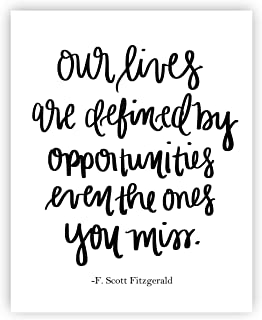 Our Lives Are Defined F. Scott Fitzgerald Quote Print Art | Motivational Quotes Inspirational Gallery Wall Office Accessories Home Decor
