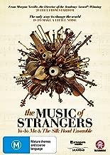 MUSIC OF STRANGERS: YO-YO MA AND THE SILK ROAD ENSEMBLE, THE