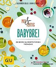 Mix & Fertig Babybrei: Die besten GU-Rezepte für de