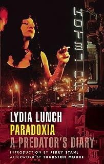 Paradoxia: A Predator's Diary (English Edition)