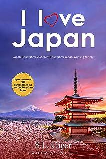 I love Japan Reiseführer: Japan Reiseführer 2020. Günstig