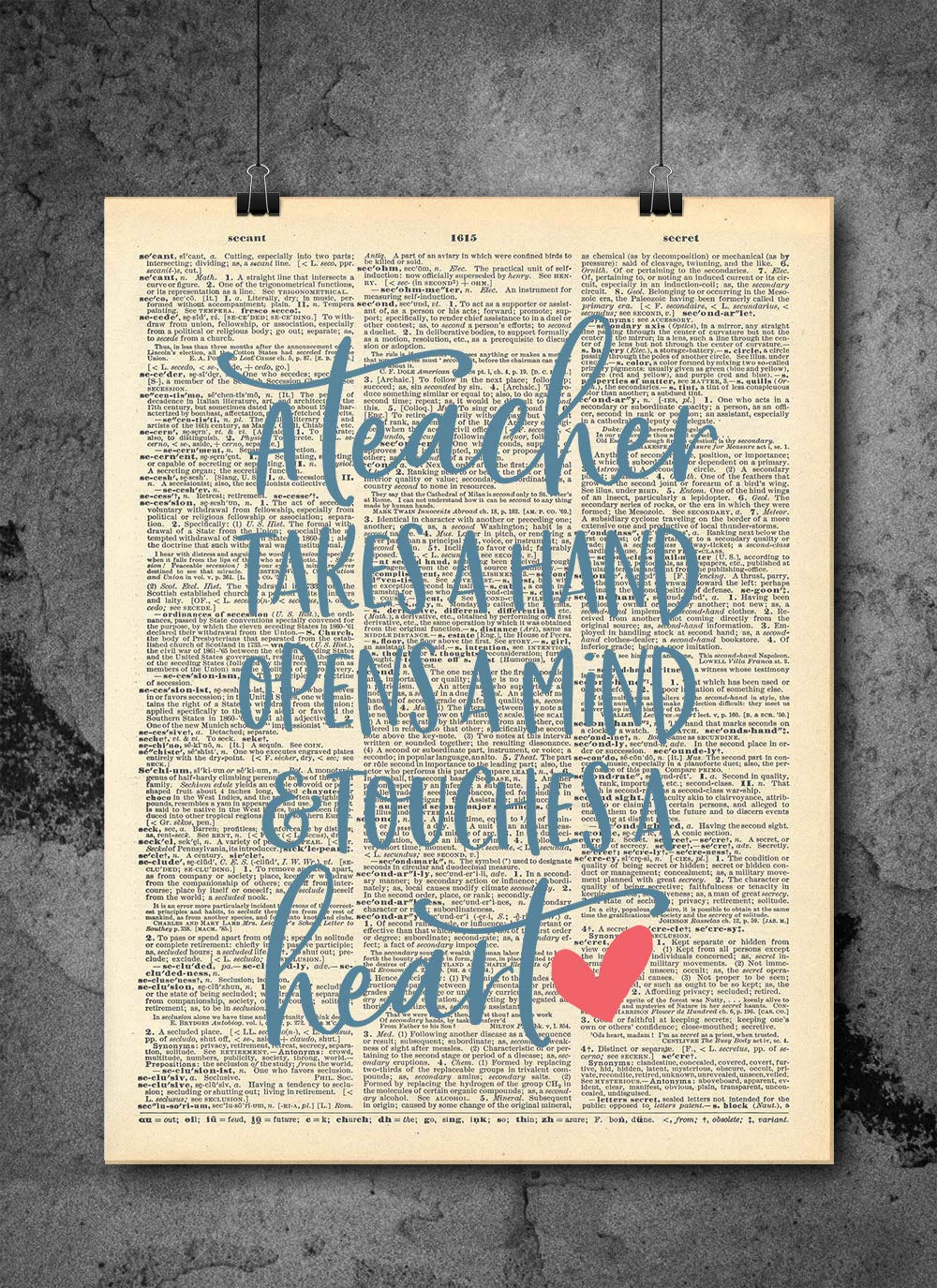 Teacher - Takes Don't miss the campaign A Hand Art Max 49% OFF Quote Authentic Upcycled Dictionary