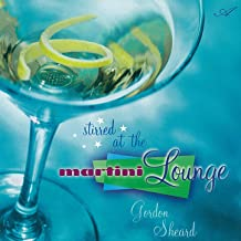 Stirred at the Martini Lounge