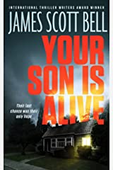 Your Son Is Alive (A Thriller) Kindle Edition