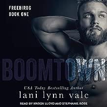 Boomtown: Freebirds, Book 1