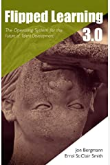 Flipped Learning 3.0: The Operating System for the Future of Talent Development (English Edition) eBook Kindle