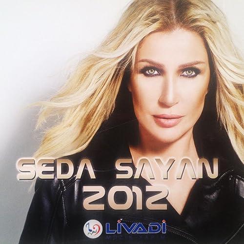 Seda Sayan 2012 By Seda Sayan On Amazon Music Amazon Com