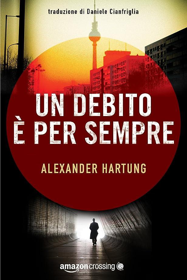 食欲エンジニアリング精神医学Un debito è per sempre (Jan Tommen Vol. 1) (Italian Edition)