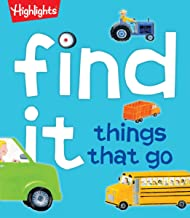 Find It! Things That Go (Highlights™ Find It)